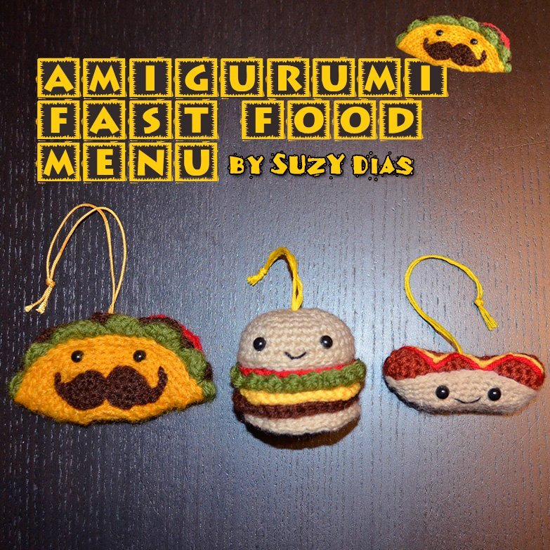 Amiguruim Fast Food Menu: Crochet Taco, Hamburger and Hot Dog
